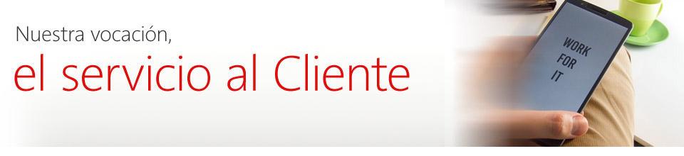 Nuestra vocación, el servicio al Cliente